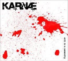 KARNAE (ITA) – Evil is a necessity, 2011