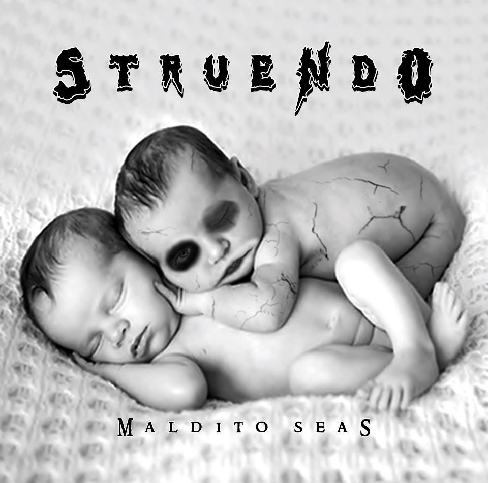 STRUENDO – Maldito seas, 2012