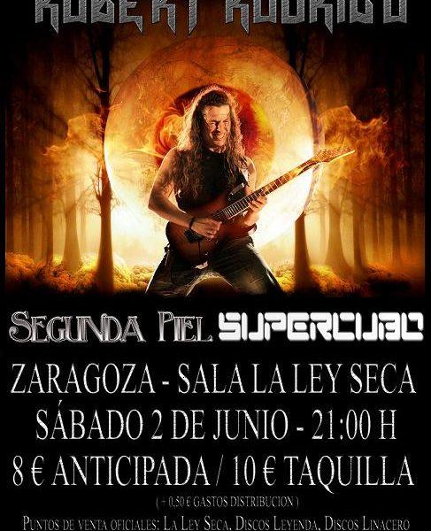 ROBERT RODRIGO + SEGUNDA PIEL + SUPERCUBO – 2 de junio, Zaragoza
