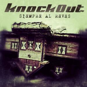 KNOCKOUT – Siempre al Revés, 2012