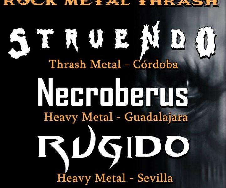 STRUENDO + NECROBERUS + RUGIDO, 2 de junio