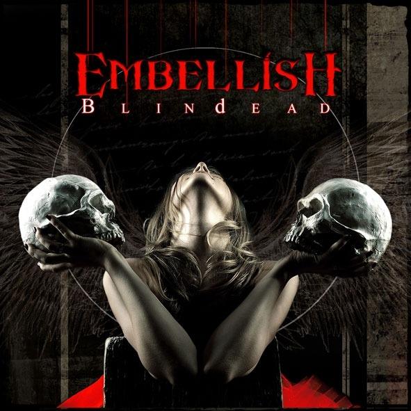 EMBELLISH – Blindead, 2012