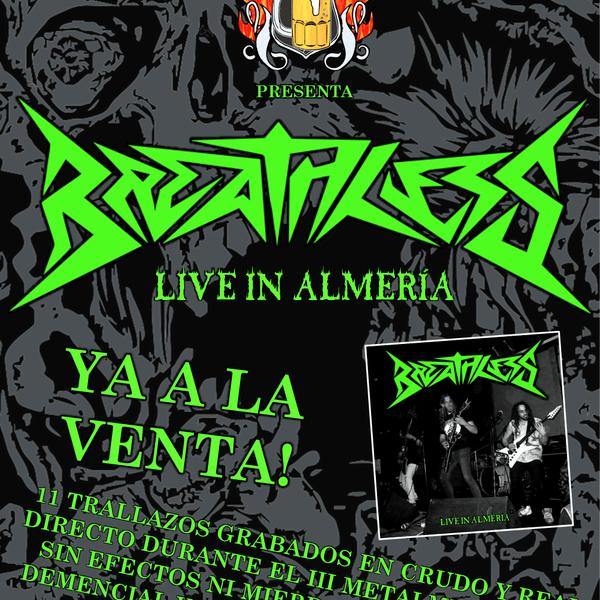 BREATHLESS, Live in Almeria, primer cd editado por la Asoc. Metalmeria.
