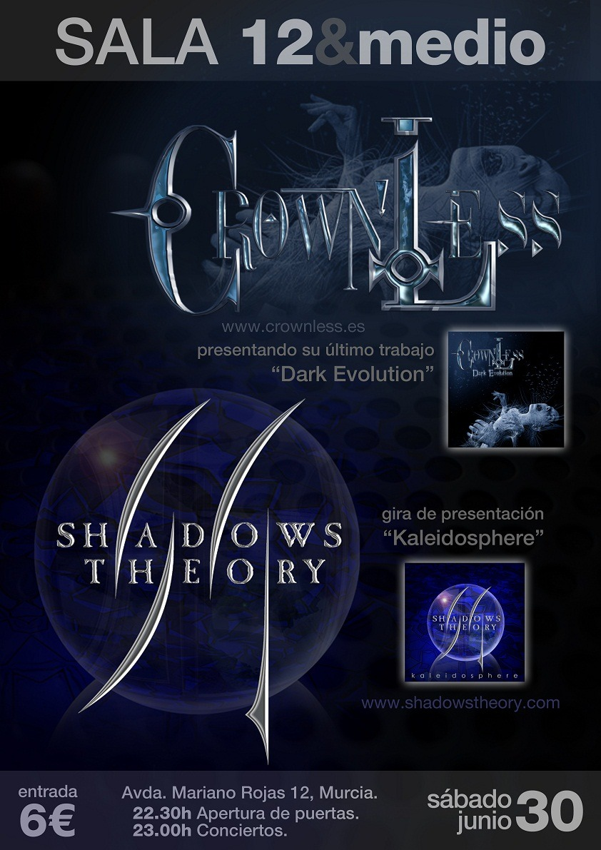 CROWNLESS + SHADOWS THEORY – Murcia – 30/06/12