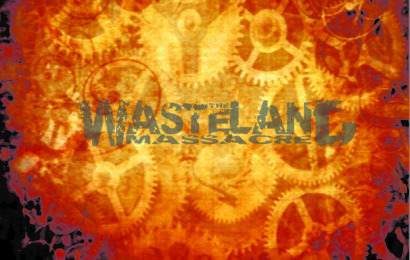 THE WASTELAND MASSACRE – A path to wrath, 2012