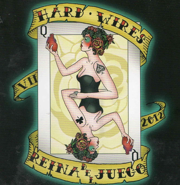 HARD-WIRES – Reina del Juego, 2012