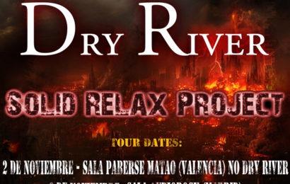 DRY RIVER – Nuevas fechas de conciertos