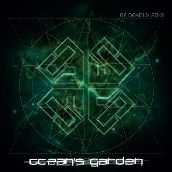 OCEAN'S GARDEN – Of Deadly Sins, 2012