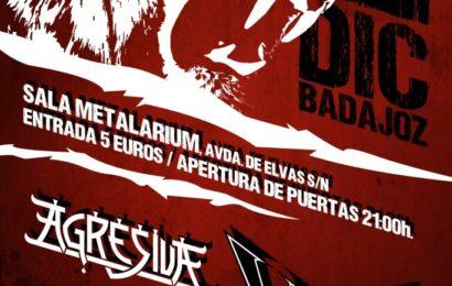 AGRESIVA y WILD en Badajoz el día 1 de diciembre.