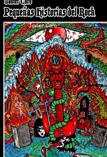 Pequeñas historias del rock – Nuevo libro de Javier Caro