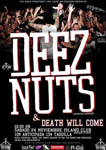 DEEZ NUTS + DEATH WILL COME – Vigo – 24/11/12