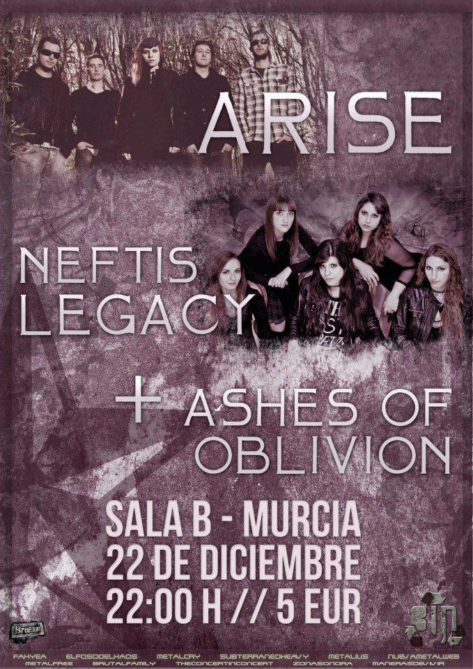 ARISE + NEFTIS LEGACY + ASHES OF OBLIVION – Murcia – 22/12/12