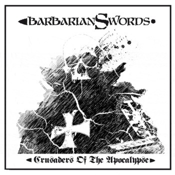 BARBARIAN SWORDS – Crusaders of the Apocalypse, 2012