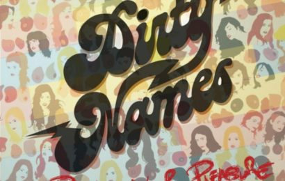 DIRTY NAMES (USA) – Double Your Pleasure, 2012