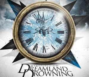 MY REFLECTION (FIN) – Dreamland Drowning, 2012