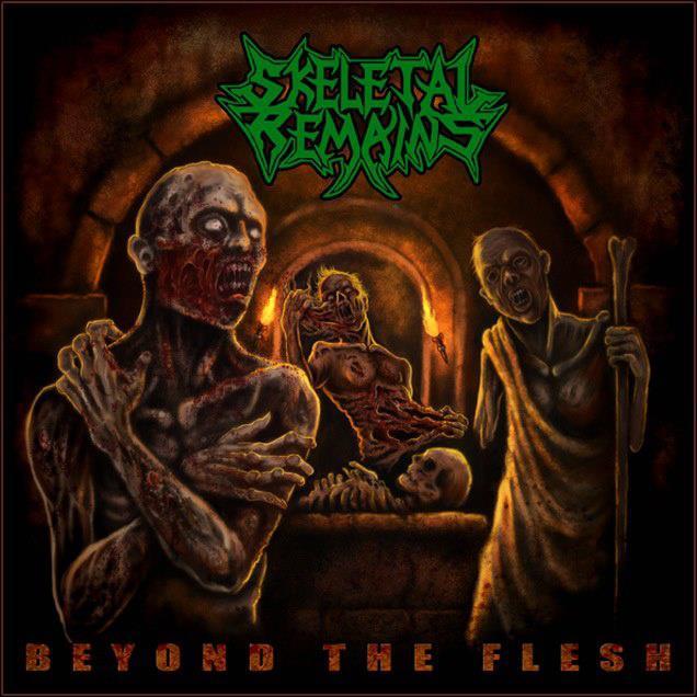 SKELETAL REMAINS- Beyond the Flesh, 2012