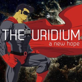 THE URIDIUM – A New Hope, 2012