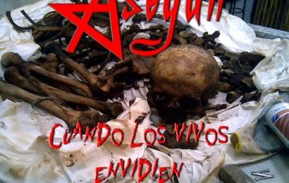 ASEGÚN – Cuando los Vivos Envidien a los Muertos, 2012