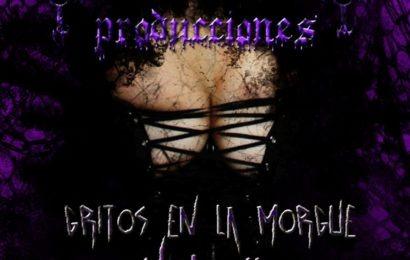 Recopilatorio GRITOS EN LA MORGUE Vol.II
