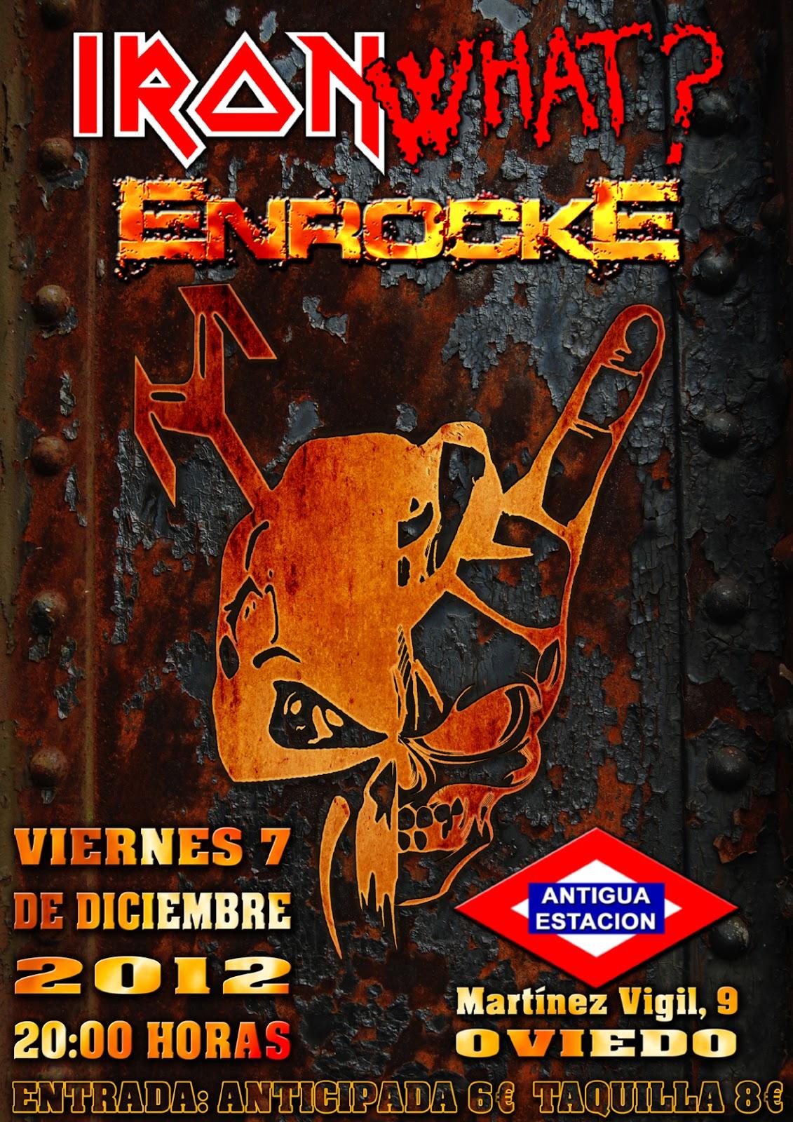 IRON…WHAT? + ENROCKE – Oviedo – 07/12/12