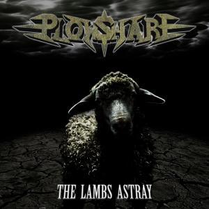 PLOWSHARE – The Lamb Astray, 2012