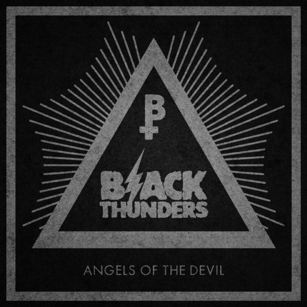BLACK THUNDERS – Angels of the Devil, 2012