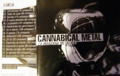CANNABICAL METAL – La Manzana Metálica, 2012
