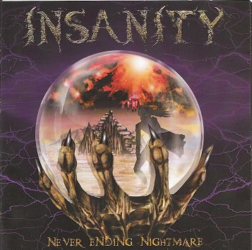 INSANITY – Never Ending Nightmare, 2011