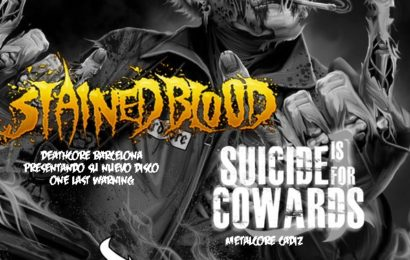 STAINED BLOOD + SUICIDE IS FOR COWARDS + DARRAGE – Alcalá de Guadaíra – 01/03/13