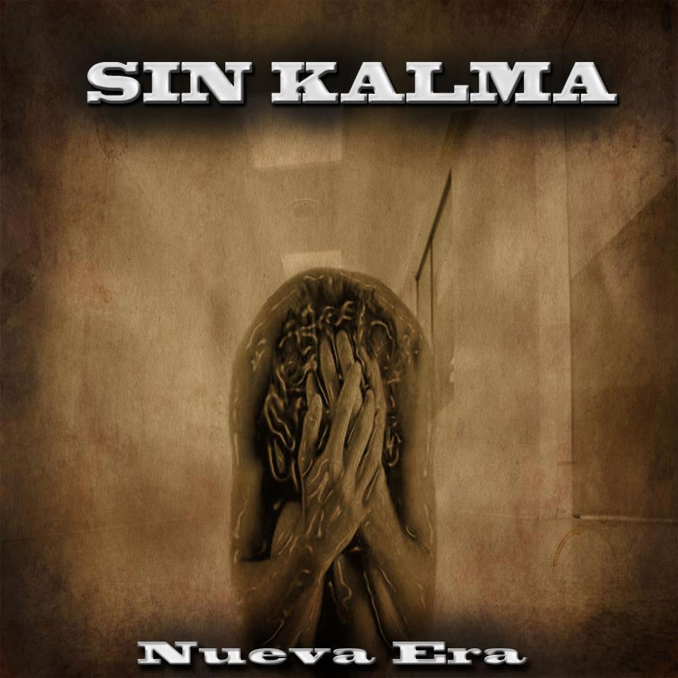 SIN KALMA – Nueva Era (2012)