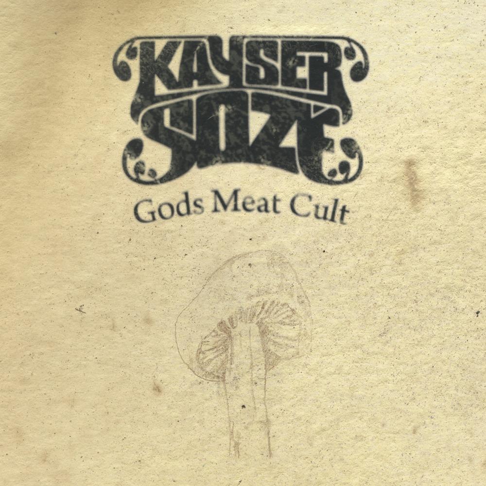KAYSER SOZÉ – Gods Meat Cult, 2012