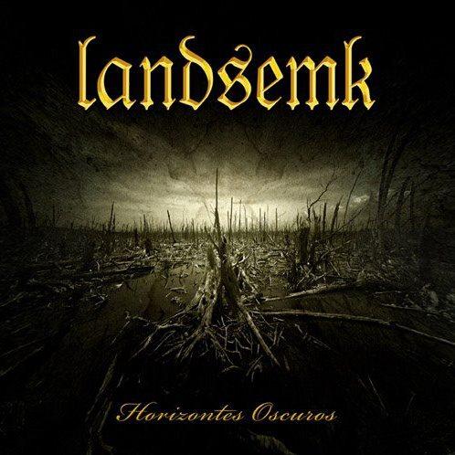 LANDSEMK (VEN) – Horizontes Oscuros, 2013