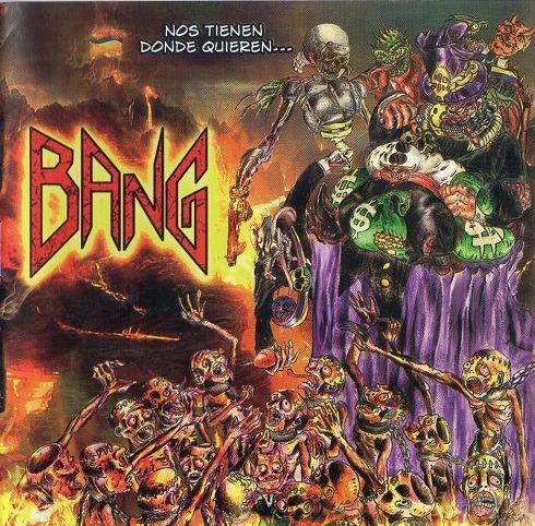 BANG (COL) – Nos Tienen Donde Quieren, 2012