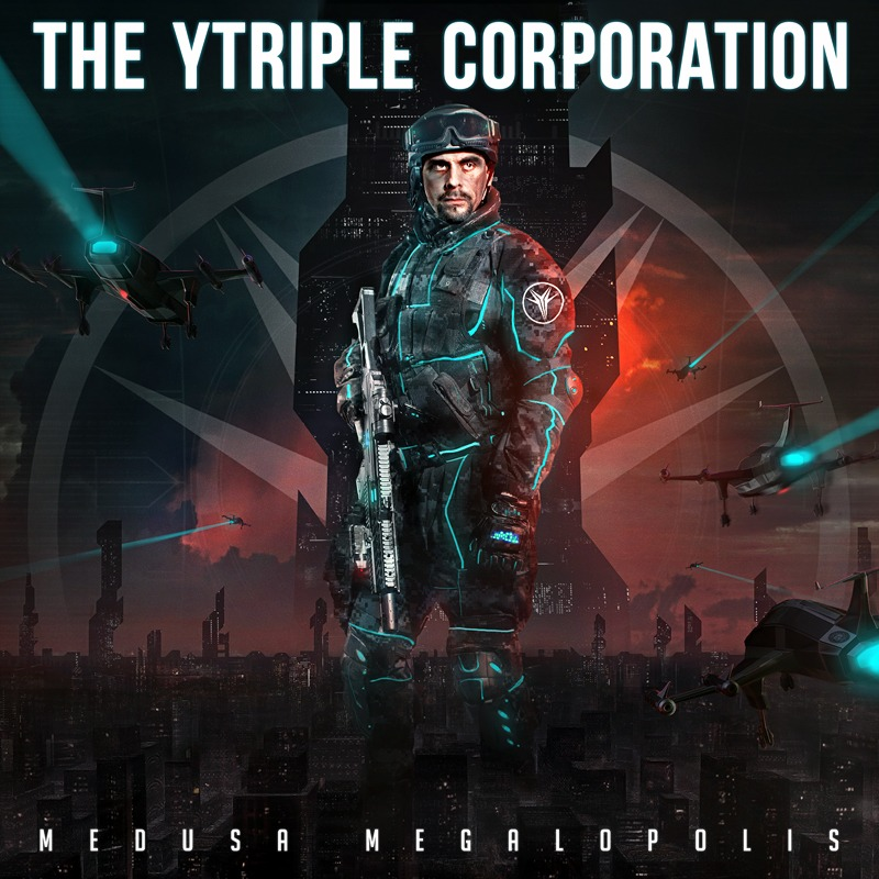 THE YTRIPLE CORPORATION – Medusa Megalopolis, 2013