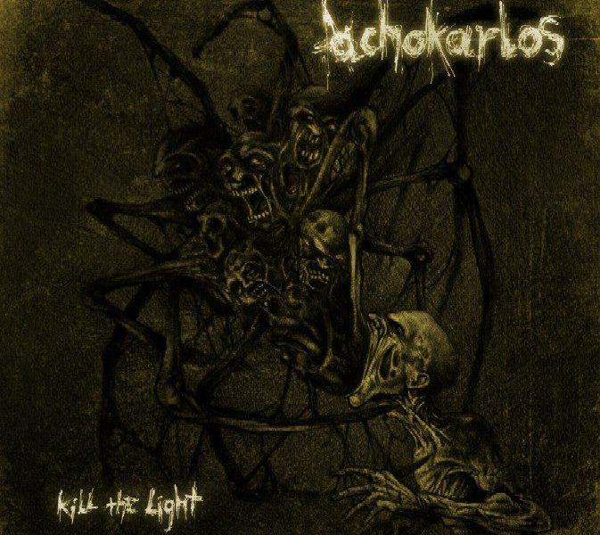 ACHOKARLOS – Kill the Light, 2012