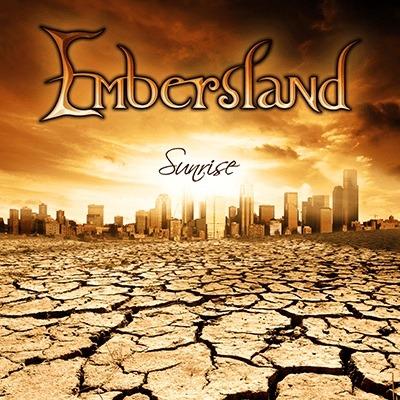 EMBERSLAND – Sunrise, 2013