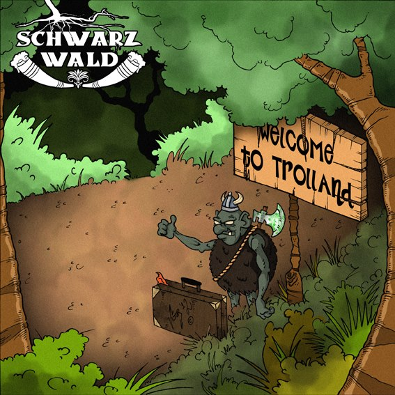 SCHWARZWALD – Welcome to Trolland, 2012