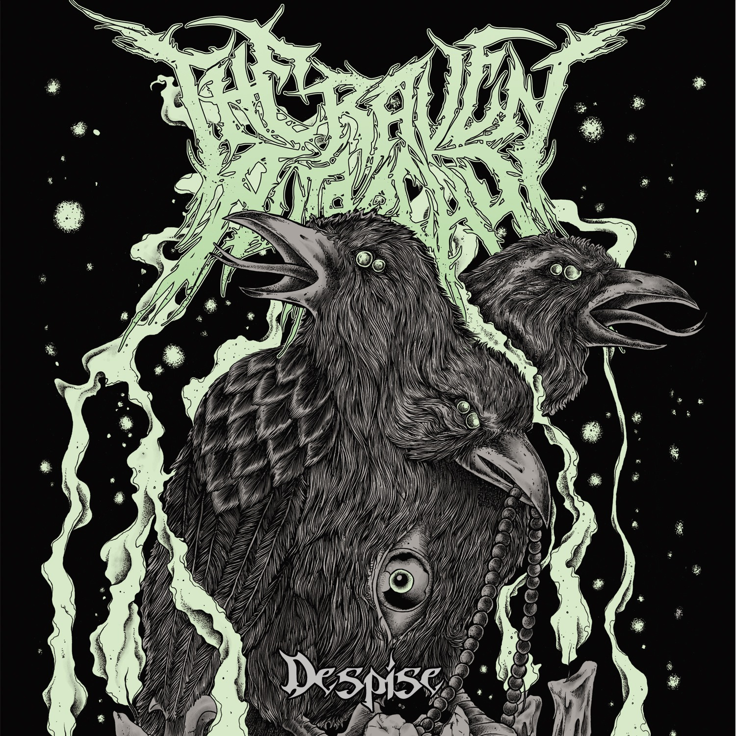 THE RAVEN AUTARCHY – Despise Ep, 2013