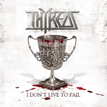 THYREOS (SUE) – I Don't Live To Fail, 2012