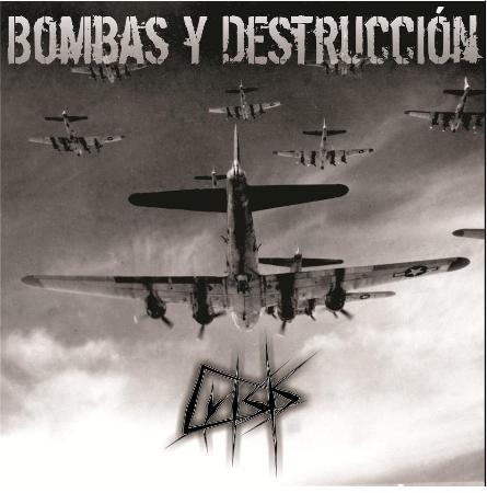 CRISIS (Arg) – «Bombas y Destrucción» Demo, 2012