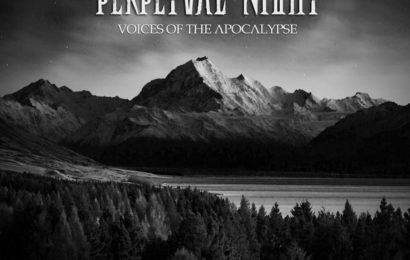 PERPETUAL NIGHT – Voices of Apocalypse, 2013