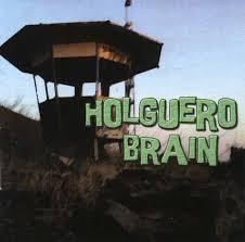 HOLGUERO BRAIN – Holguero Brain, 2012