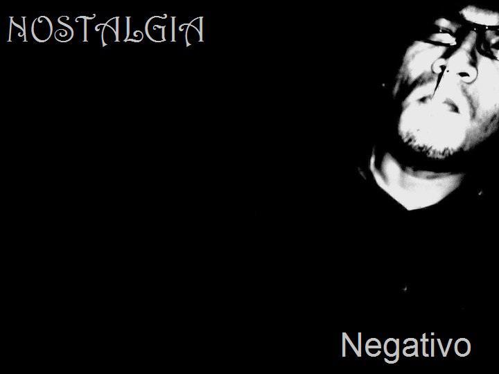NOSTALGIA (Per) – Negativo Ep , 2013