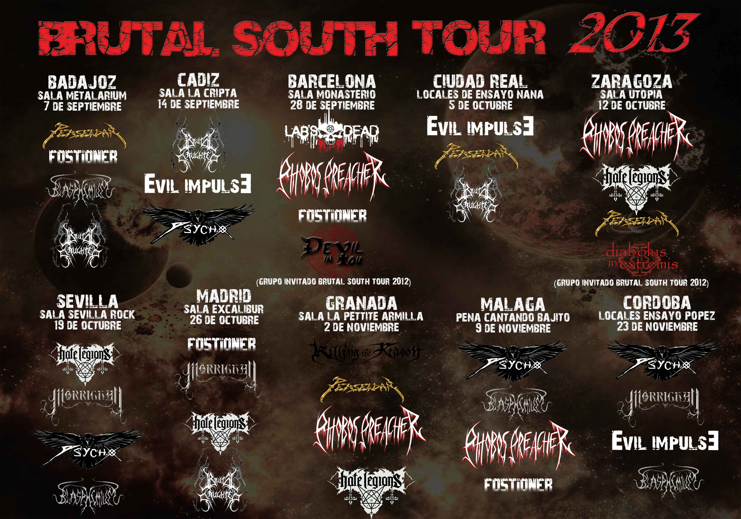 Grupos por ciudad del BRUTAL SOUTH TOUR