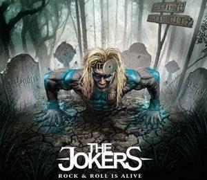 THE JOKERS (UK) – Rock 'N' Roll Is Alive, 2013