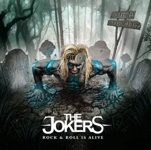 THE JOKERS (UK) – Rock 'N' Roll Is Alive, 2013