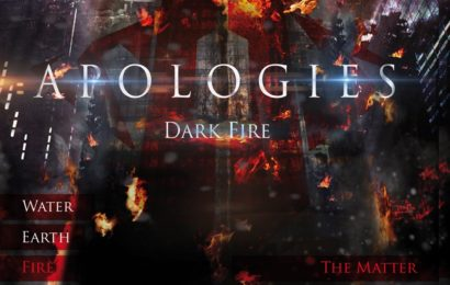 APOLOGIES – Dark fire, 2013