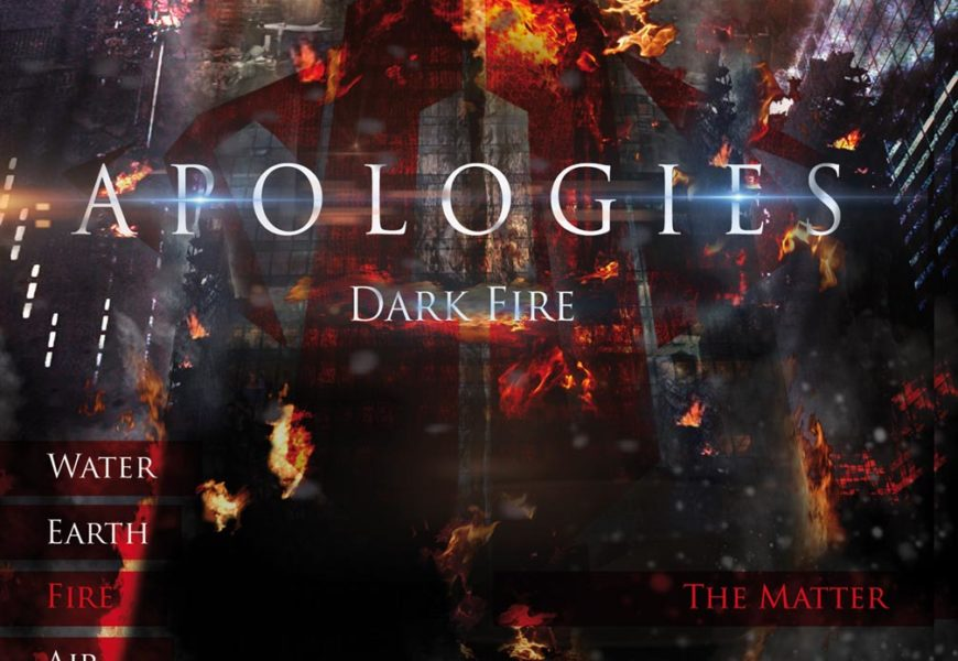 APOLOGIES – Dark fire, 2013