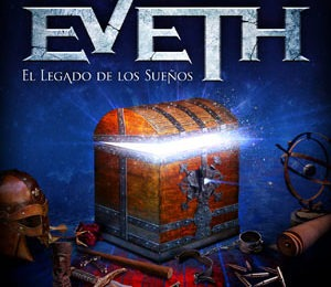 EVETH – El Legado de los Sueños, 2013