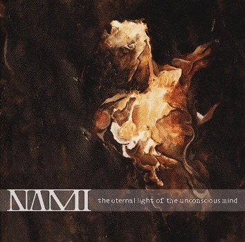 NAMI (AND) – The Eternal Light Of The Unconscious Mind, 2013